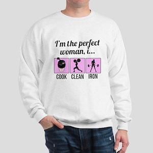 cook, clean, iron Sweatshirt