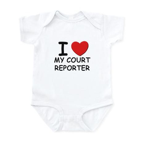 I love court reporters Infant Bodysuit