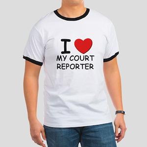 I love court reporters Ringer T