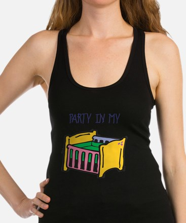 PARTY-IN-MY-CRIB,B.png Racerback Tank Top