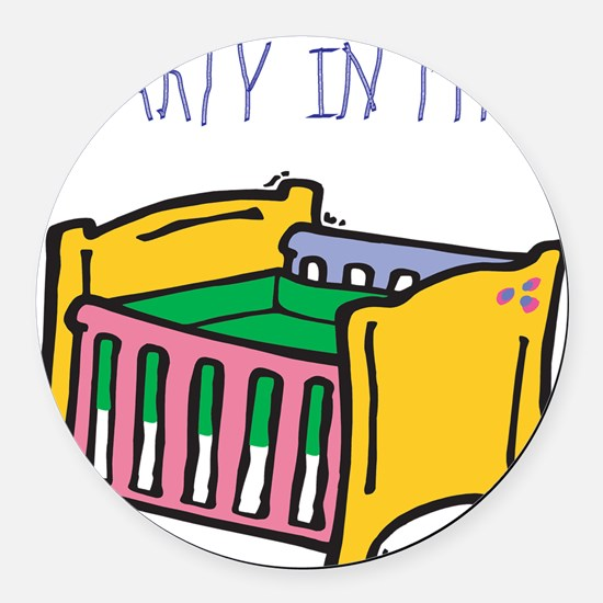 PARTY-IN-MY-CRIB,B.png Round Car Magnet