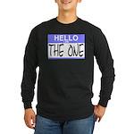 I am The One Hello Sticker Long Sleeve Dark T-Shir