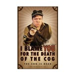 I Blame You - 11x17 Mini Poster Print