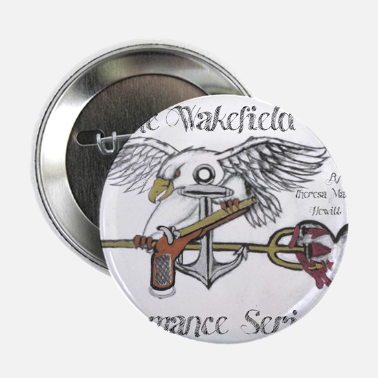 "The Wakefield Romance Series icon 2.25"" Button"