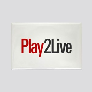 Play to Live Rectangle Magnet