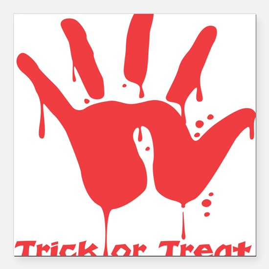 bloody-hand,trick-or-treat.png Square Car Magnet 3