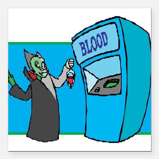 "got-blood,blood bank.png Square Car Magnet 3"" x 3"""