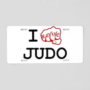 I love judo Aluminum License Plate