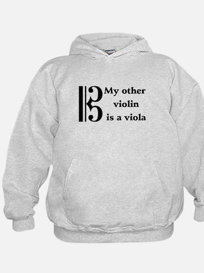 My Other Violin Is A Viola Hoodie