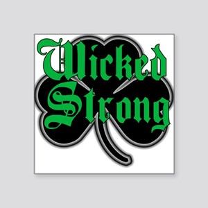 Wicked Strong Sticker