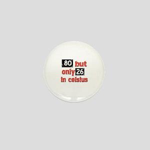 80 year old designs Mini Button