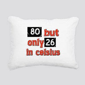 80 year old designs Rectangular Canvas Pillow
