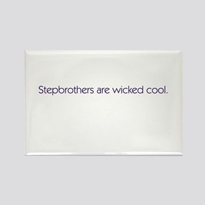 Stepbrothers Are Wicked Cool Rectangle Magnet