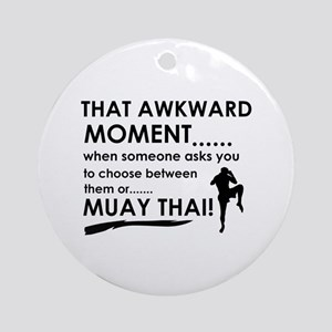 Cool Muay Thai designs Ornament (Round)