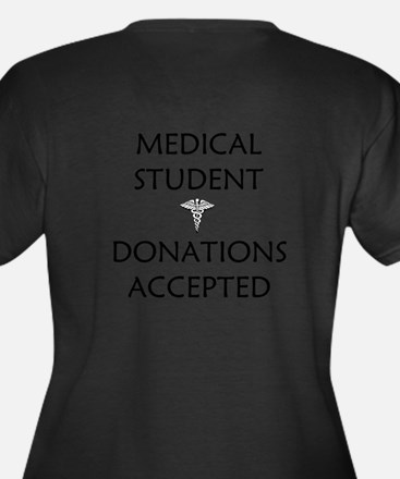 Med Student - Donations Accepted Women's Plus Size