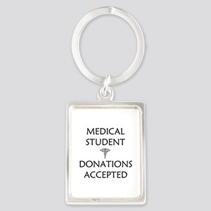 Med Student - Donations Accepted Portrait Keychain
