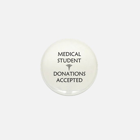 Med Student - Donations Accepted Mini Button