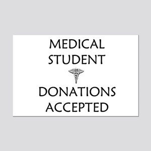 Med Student - Donations Accepted Mini Poster Print