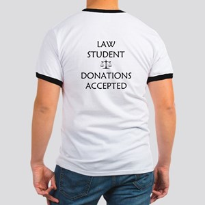 Law Student - Donations Accepted Ringer T