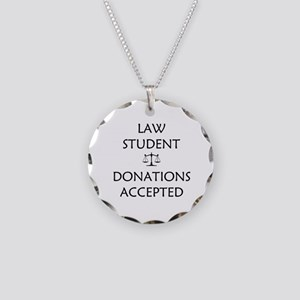 Law Student - Donations Accepted Necklace Circle C