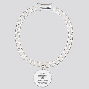 Law Student - Donations Accepted Charm Bracelet, O