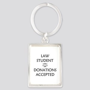 Law Student - Donations Accepted Portrait Keychain