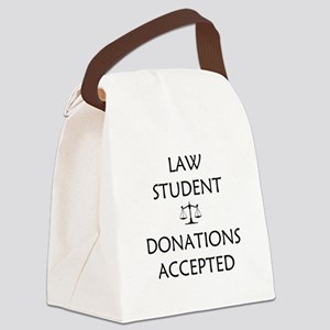 Law Student - Donations Accepted Canvas Lunch Bag