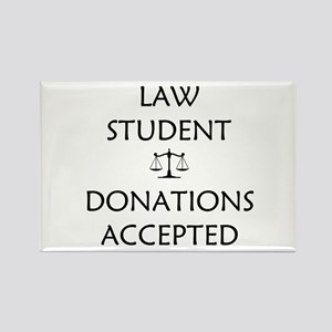 Law Student - Donations Accepted Rectangle Magnet