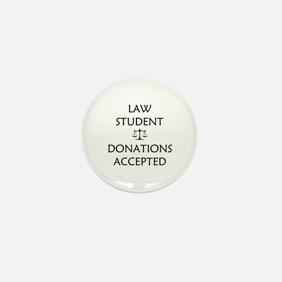 Law Student - Donations Accepted Mini Button