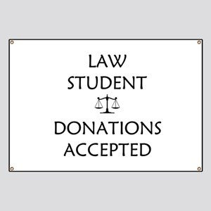 Law Student - Donations Accepted Banner