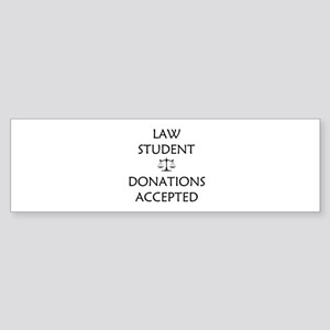 Law Student - Donations Accepted Sticker (Bumper)