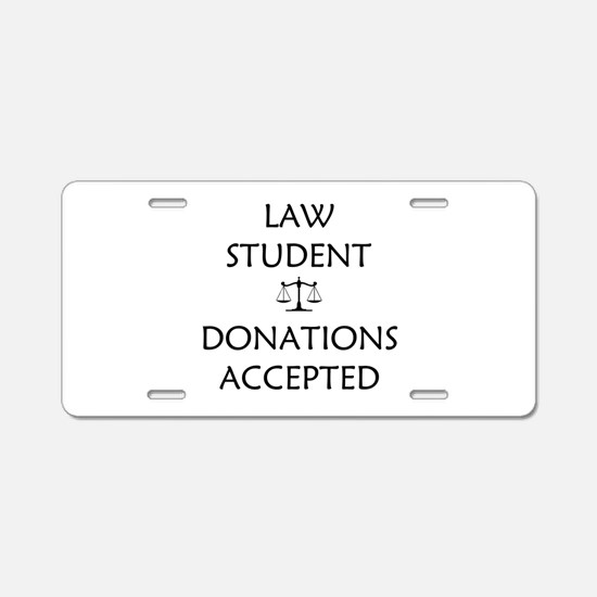 Law Student - Donations Accepted Aluminum License