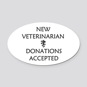 New Veterinarian - Donations Accepted Oval Car Mag