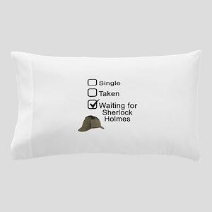Waiting for Sherlock Pillow Case