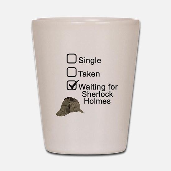 Waiting for Sherlock Shot Glass
