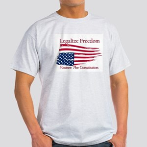 Legalize Freedom, Restore the Constiution Light T-