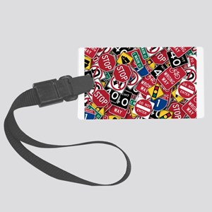 Signs, Signs, Everywhere a Sign Luggage Tag