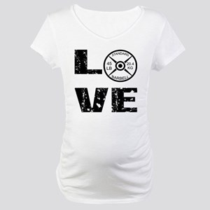 Love Lifting Weights Maternity T-Shirt