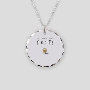 Friends Ross It Tastes Like Feet! Necklace Circle