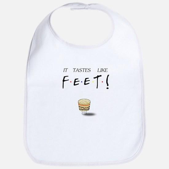Friends Ross It Tastes Like Feet! Bib