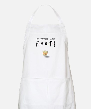 Friends Ross It Tastes Like Feet! Apron
