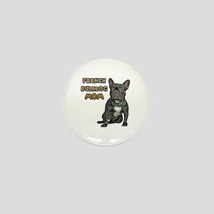 French Bulldog Mom Mini Button