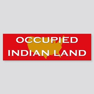 Occupied Indian Land Bumper Sticker