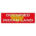 Occupied Indian Land Bumper Sticker