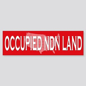 Occupied NDN Land Bumper Sticker
