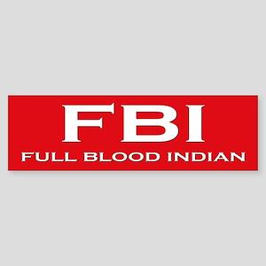 Full Blood Indian Bumper Sticker