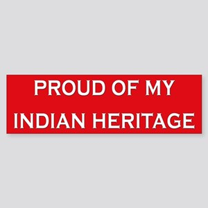Indian Heritage Pride Bumper Sticker