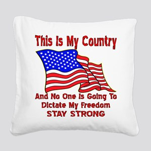 Dictate My Freedom Square Canvas Pillow