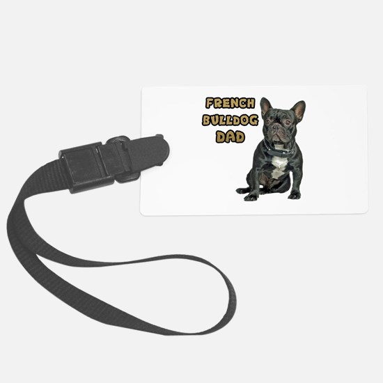 French Bulldog Dad Luggage Tag
