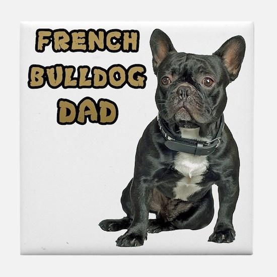 French Bulldog Dad Tile Coaster